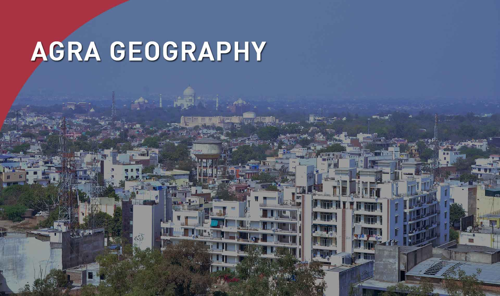 Agra Geography